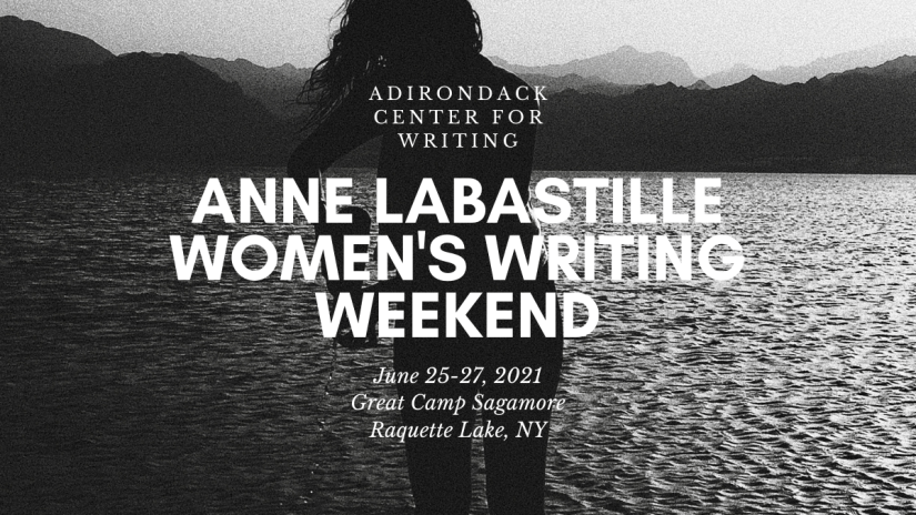 ADIRONDACKCENTERFORWRITING.ORG. Women Writing Weekend